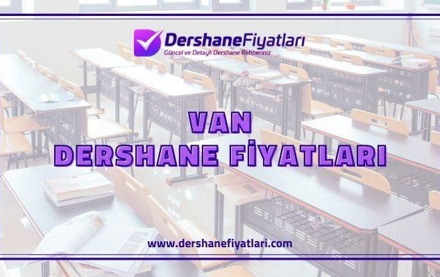 Van Dershane Fiyatları - Van Etüt Merkezleri - Van Dershaneler