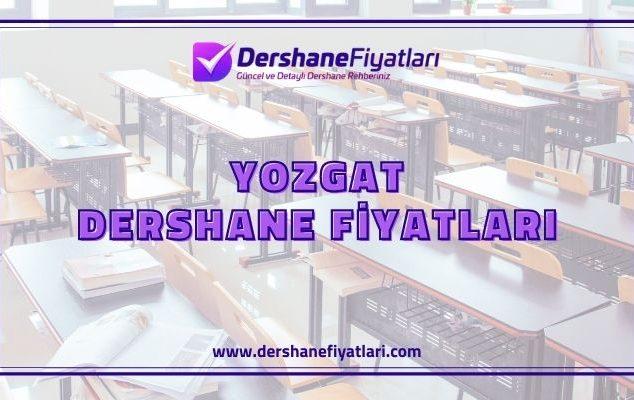 Yozgat Dershane Fiyatları - Yozgat Etüt Merkezleri - Yozgat Dershaneler